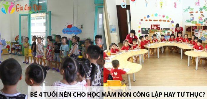 Bé 4 tuổi nên cho học mầm non ở trường công lập hay tư thục? 1