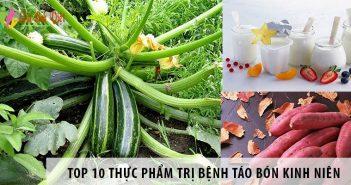 Top 10 thực phẩm trị bệnh táo bón kinh niên hiệu quả