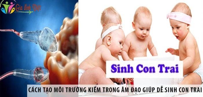 Cách tạo môi trường kiềm trong âm đạo giúp dễ sinh con trai