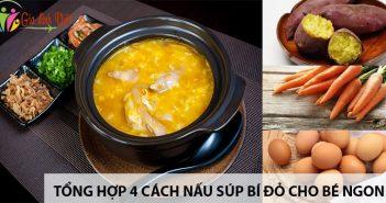 Tổng hợp 4 cách nấu súpbí đỏ cho bé ngon, bổ dưỡng 5