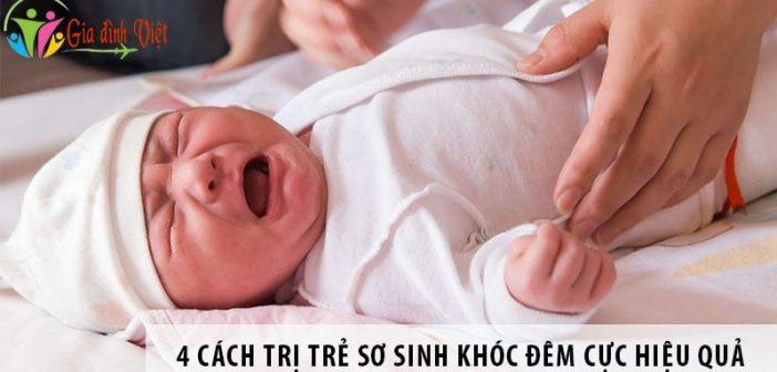 4 cách trị trẻ sơ sinh khóc đêm cực hiệu quả