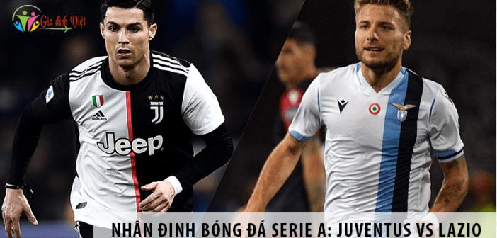 Nhận định bóng đá: Juventus vs Lazio, 02h45 ngày 21/7 giải Serie A