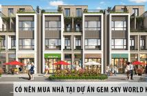 Có nên mua nhà tại dự án Gem Sky World 92ha Long Thành hay không
