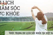 Thực trạng du lịch sức khỏe tại Việt Nam hiện nay như thế nào?